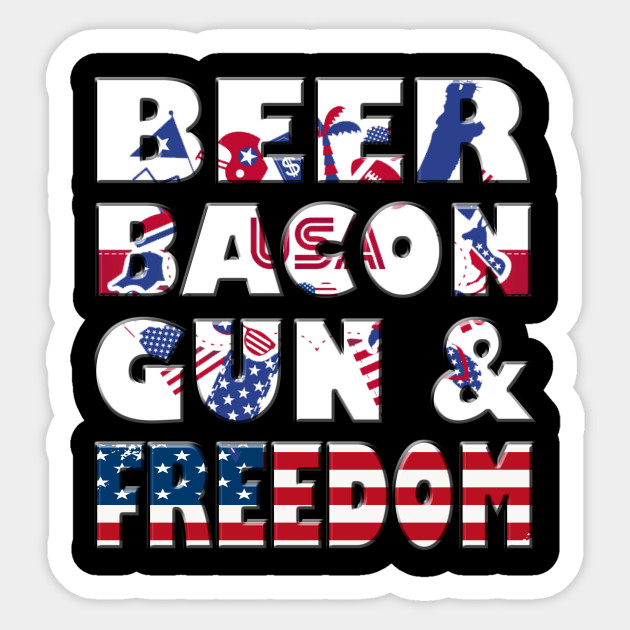 da61bbc641 Beer Bacon Guns And Freedom T Shirt Fourth of July Gift - Beer Bacon ...