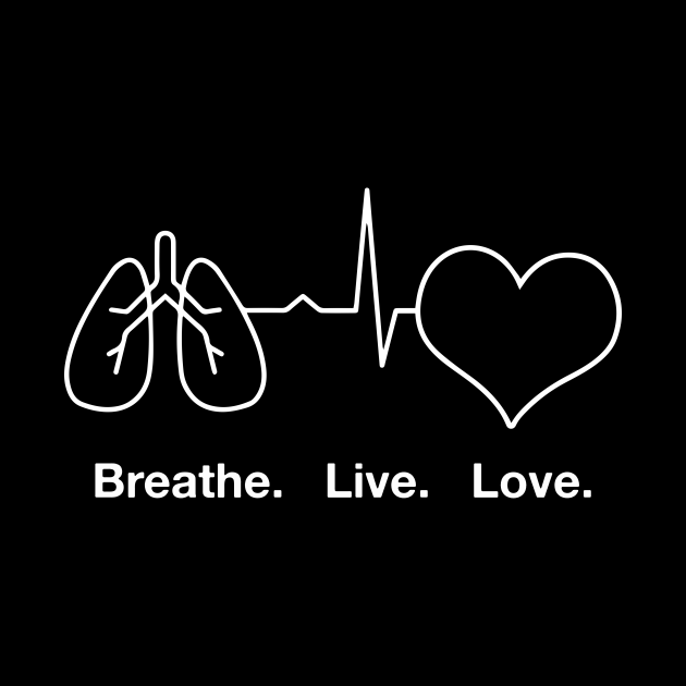 Breath live love