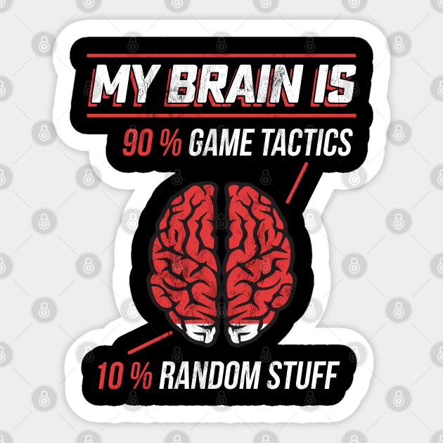Gamer S My Brain 90 Gaming Tactics 10 Random Stuff Geek Sticker Teepublic