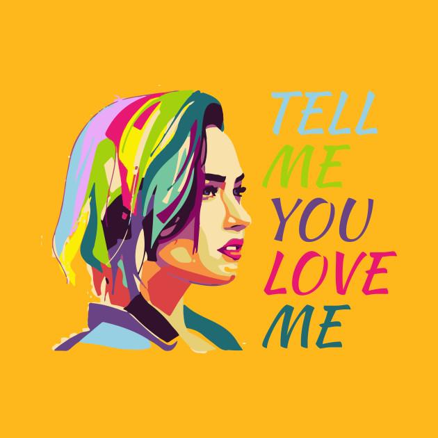 Demi Lovato - Tell me you love me t shirt demi t shirt women tshirt ...
