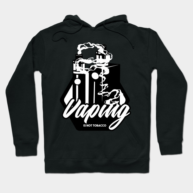 Vape Pen E cigarette Skull Smoke Not Tobacco Hoodie