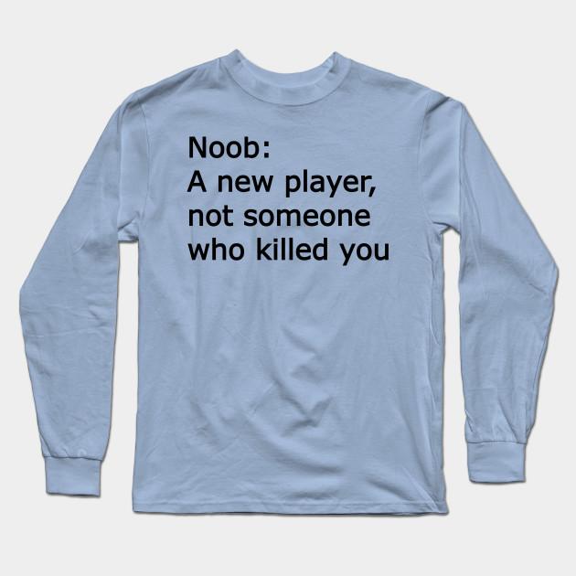 Roblox Shirt Not Showing Noob T Shirt Roblox Meme Long Sleeve T Shirt Teepublic