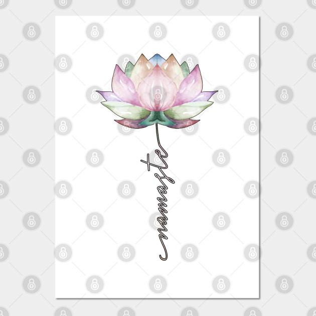 Namaste Lotus Yoga Gift Namaste Lotus Posters And Art Prints Teepublic