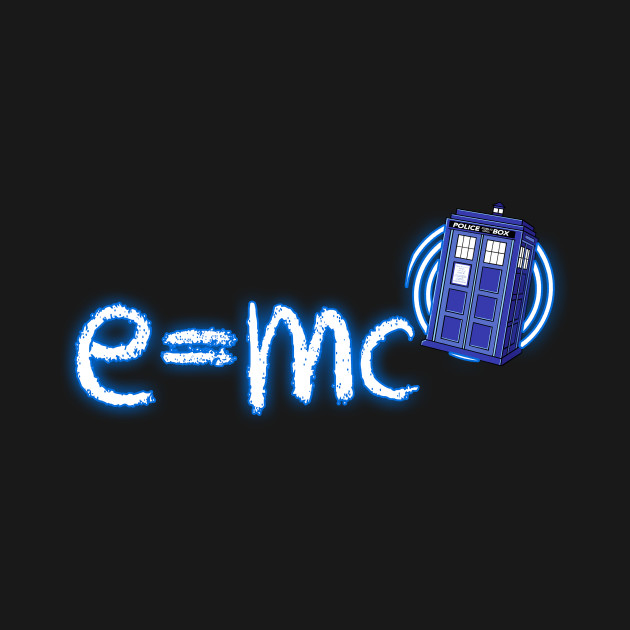 Relativity of Time and Space - Doctor Who Shirt