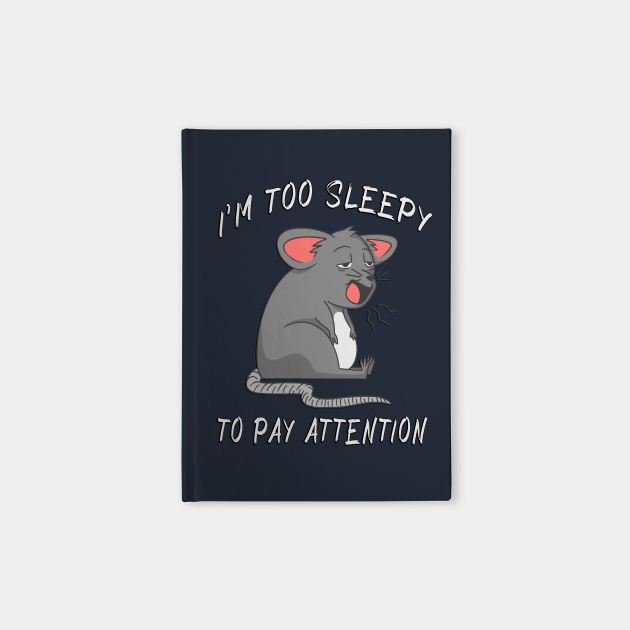 i'm too sleepy to pay attention funny