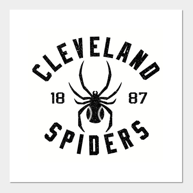 DEFUNCT - CLEVELAND SPIDERS 1887 - Cleveland - Posters and Art Prints |  TeePublic