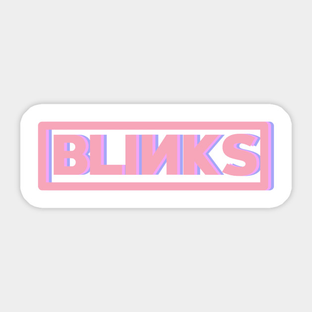 Blackpink Blinks