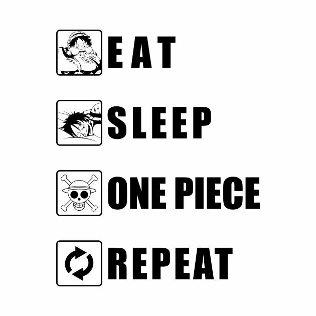 Eat Sleep One Piece