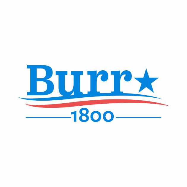 HAMILTON AARON BURR 1800 Burr Election of 1800