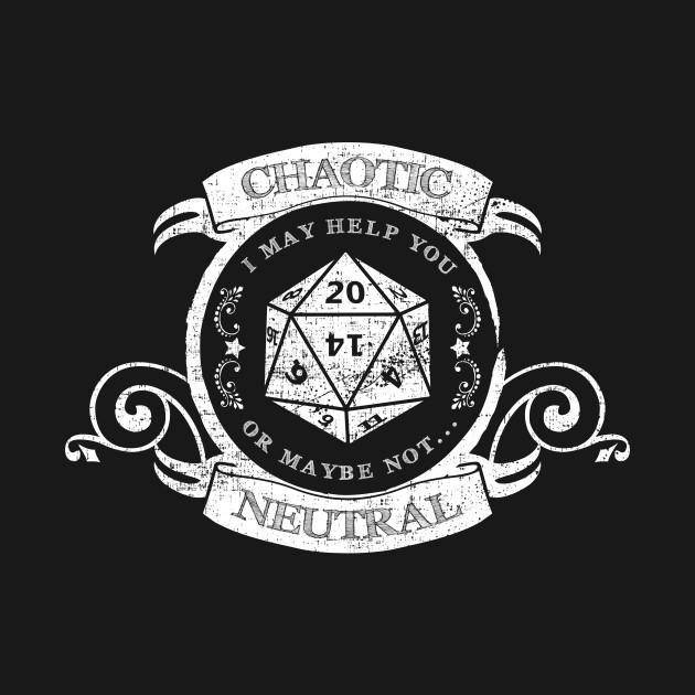 Chaotin Neutral Rpg Alignment Chaotic Neutral T Shirt Teepublic