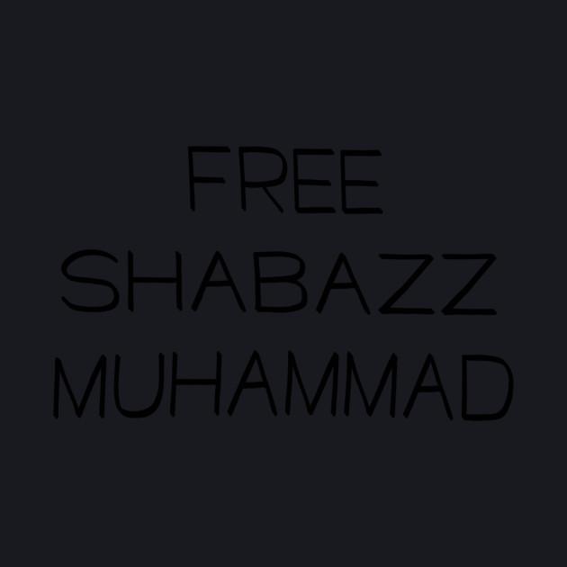 FREE SHABAZZ MUHAMMAD