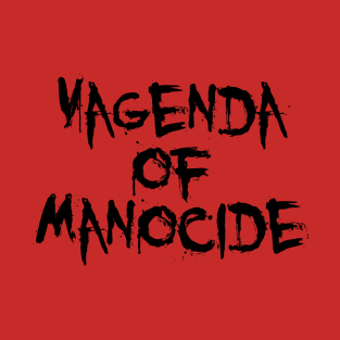 Vagenda of Manocide (black) t-shirts