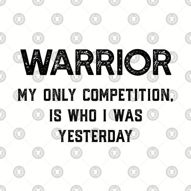 Be A Warrior - Motivation to Succeed