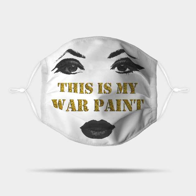 This is my war paint