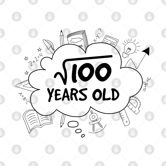 10 th birthday - Square Root of 100 - 10 yrs years old