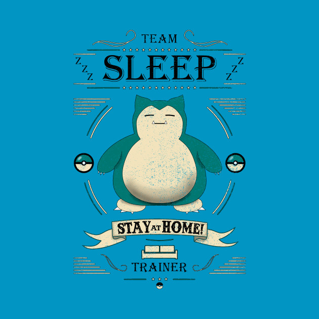 Team Sleep - Snorlax