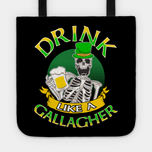 Drink Like A Gallagher St Patricks Day