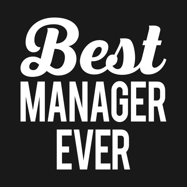 Best Manager Ever