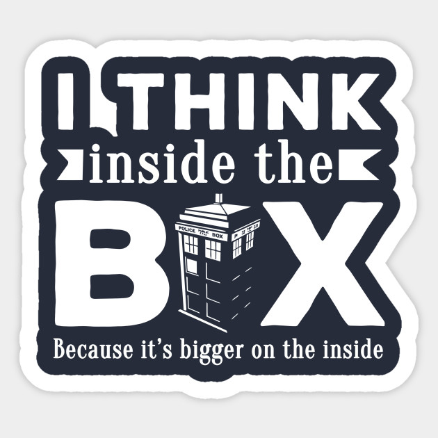I Think Inside The Box