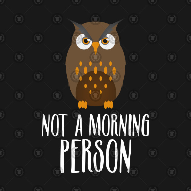 Image of: Great Horned Not Morning Person Owl Nocturnal Birds Flying Forest Zoo Zookeepers Teepublic Not Morning Person Owl Nocturnal Birds Flying Forest Zoo