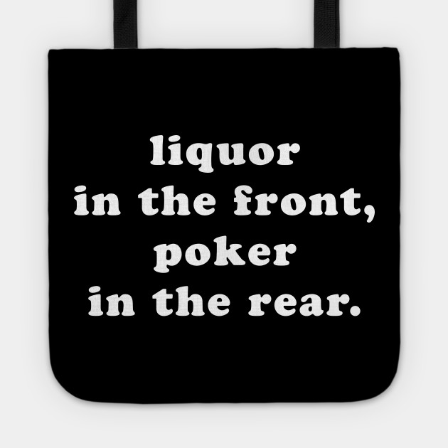 Liquor In The Front