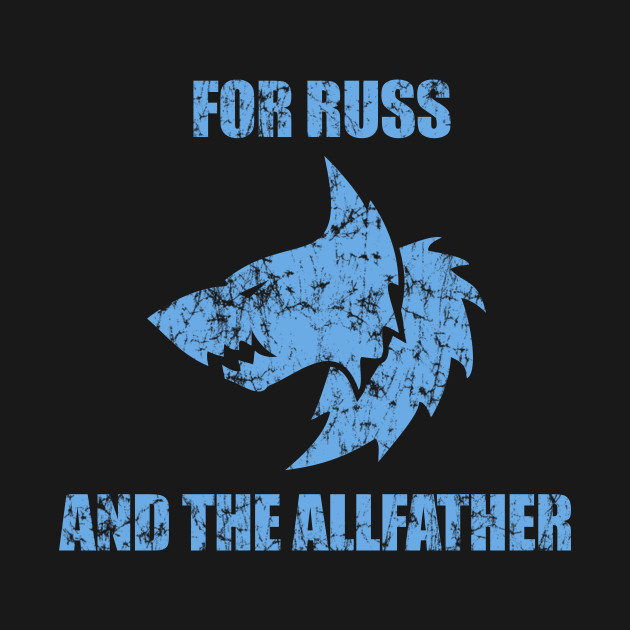 For Russ and the Allfather