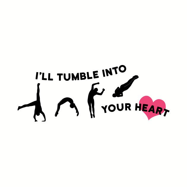 I'll Tumble Into Your Heart