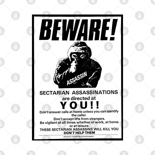 Beware! Sectarian Assassinations Are Directed At YOU / Irish History