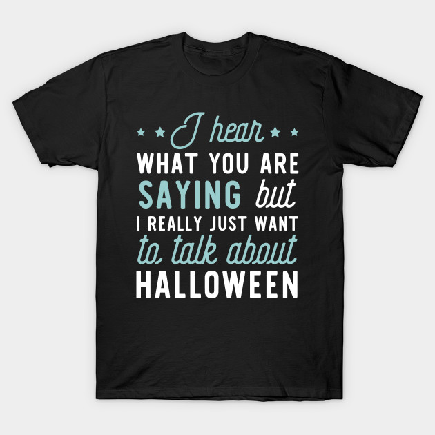 Funny Apparel for Halloween Lover T-Shirt