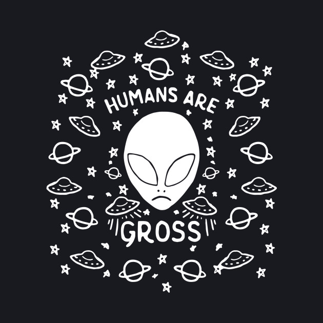 Human Are Gross