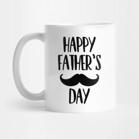 happy fathers day mugs teepublic