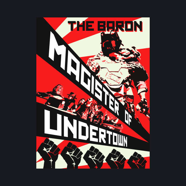 The BARON - MAGISTER OF UNDERTOWN