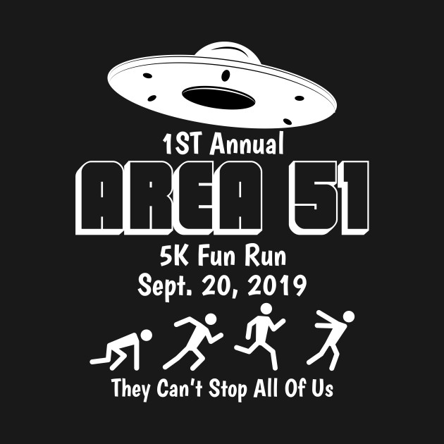 Area 51 5K Fun Run Shirt