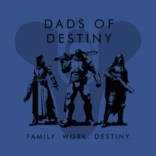 Dads of Destiny Clan Tee