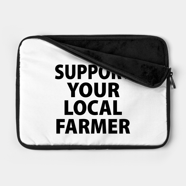 SUPPORT YOUR LOCAL FARMER PONCIANO