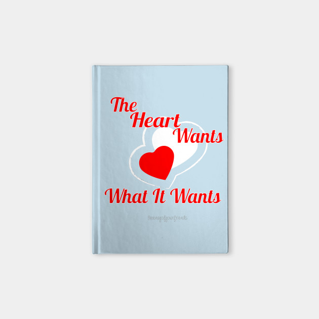 The Hearts Wants What It Wants