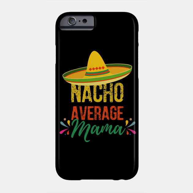 Mother Cinco De Mayo Design Phone Case
