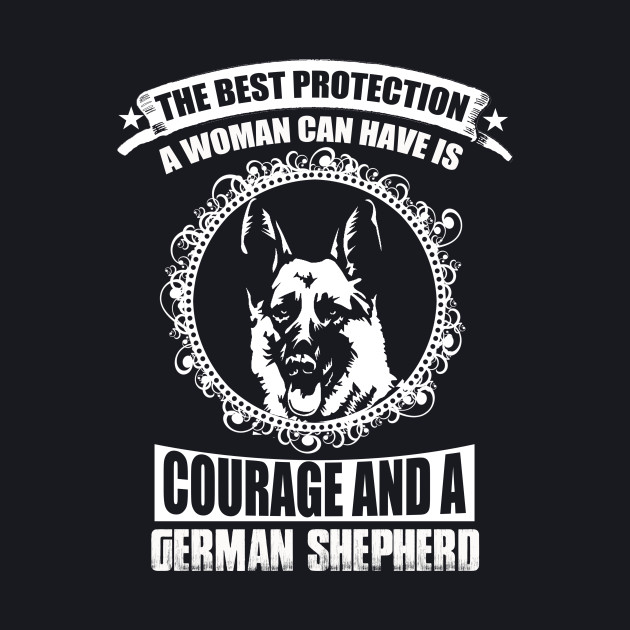 COURAGE AND A GERMAN SHEPHERD