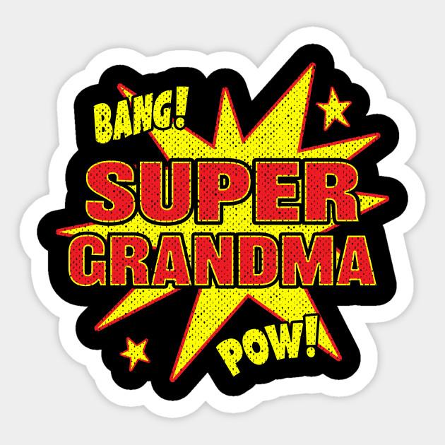 Super Grandma Super Hero Power Grandmother Gift Grandma Gift
