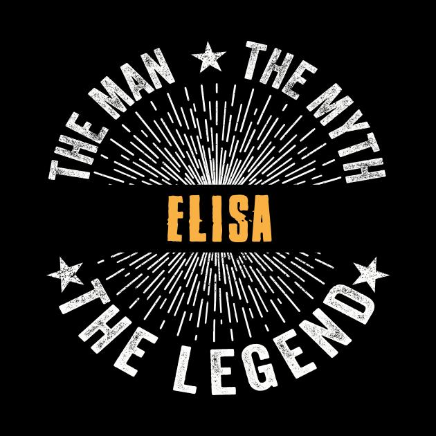 Elisa Team | Elisa The Man, The Myth, The Legend | Elisa Family Name, Elisa Surname