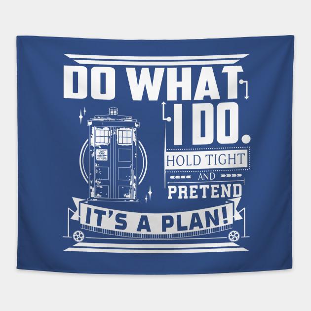 Pretend it's a Plan!