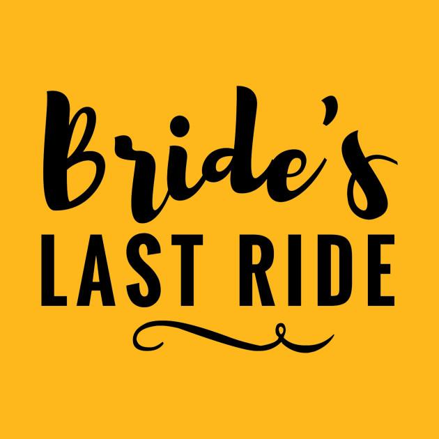 4a6ee34444327 Bride's Last Ride Bachelorette Wedding