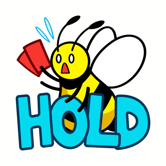 HOLD bee