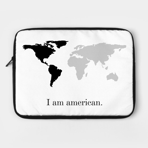 I am american.