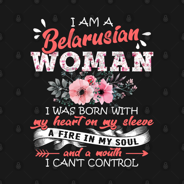 Belarusian Woman I Was Born With My Heart on My Sleeve Floral Belarus Flowers Graphic