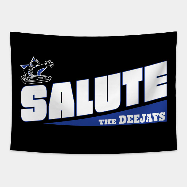 Salute the Deejays
