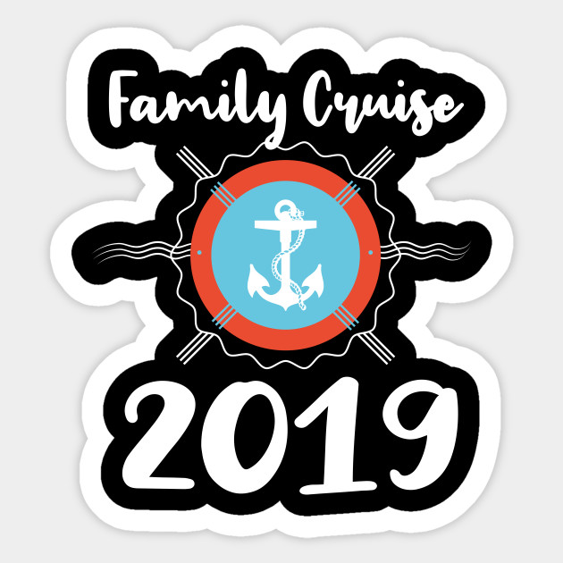 Family Cruise 2019 Vacations in the beach Apparel Gift T ...