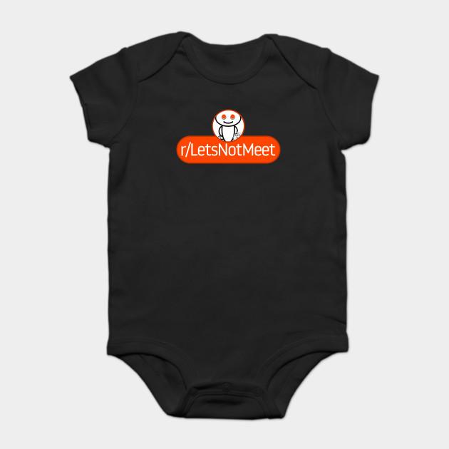 Subreddit Lets Not Meet Reddit Baby Kurzarmbody Teepublic De 4 reddit 'let's not meet' stories that'll scare you forever radio tts best of playlist: teepublic