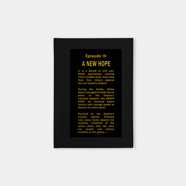 Episode Iv Opening Crawl Star Wars Notebook Teepublic