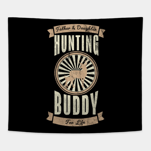 Fathers Day Gifts Father Daughter Hunting Buddy Tee